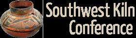 Southwest Kiln Conference
